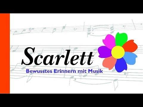 Scarlett - Bewusstes Erinnern mit Musik