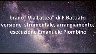 F. Battiato- via lattea - cover strumentale
