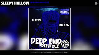 Sleepy Hallow - Deep End Freestyle (Audio)