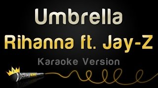 Rihanna Ft. Jay Z   Umbrella (Karaoke Version)