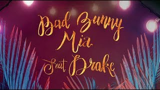 Bad Bunny   MIA (feat. Drake) [English Lyric Video]