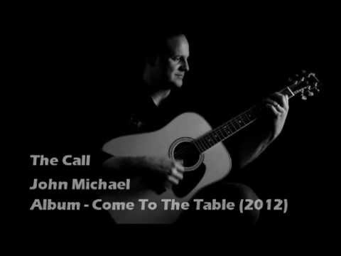 The Call - John Michael - Official Music Video