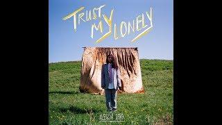 Trust My Lonely (Audio)   Alessia Cara