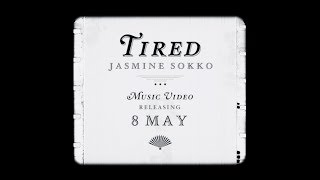 Jasmine Sokko   TIRED (Official Music Video Teaser)