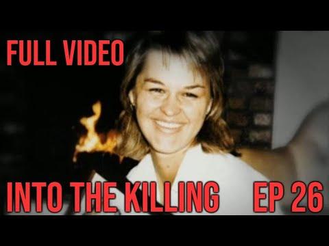 Full Video of Into the Killing Podcast EP 26: Sherri Rasmussen