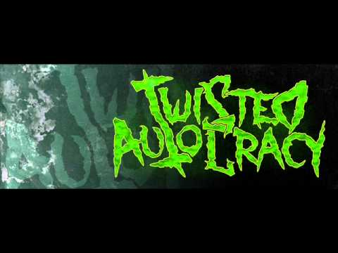 Twisted Autocracy - Pretty Fucked Pretty Quick - Reinstate The Hate EP+Lyrics