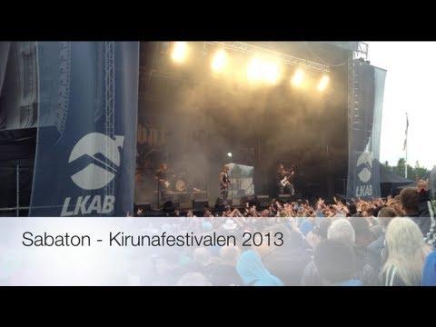 Sabaton - Kirunafestivalen 2013