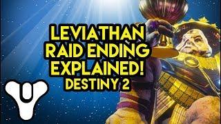 Destiny 2 Lore Leviathan Raid Ending Explained!