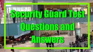 Security Guard Test Q & A
