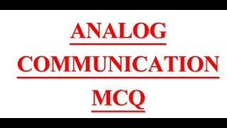 Electronic Engineering mcq on # Analog Communication mcq