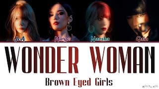 Brown Eyed Girls   Wonder Woman Lyrics (브라운 아이드 걸스   원더우먼 가사)「Color Coded Han|Rom|Eng」