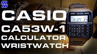 Casio CA53W-1 Calculator Watch - 80's Nostalgia To Bring You Back
