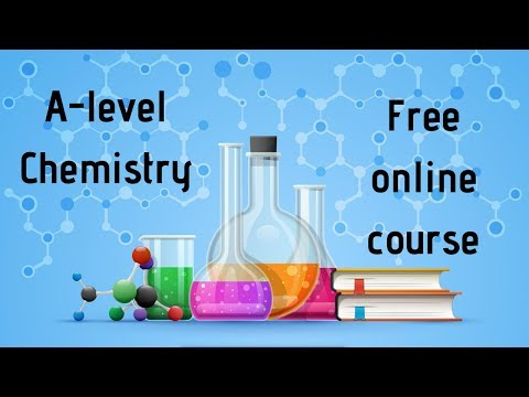 A Level Chemistry   FREE online course! - YouTube