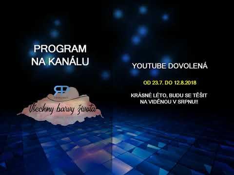 Youtube dovolená na kanálu Všechny barvy života Rajneeshe Pranapati