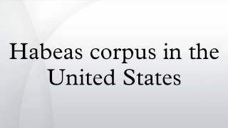 Habeas corpus in the United States