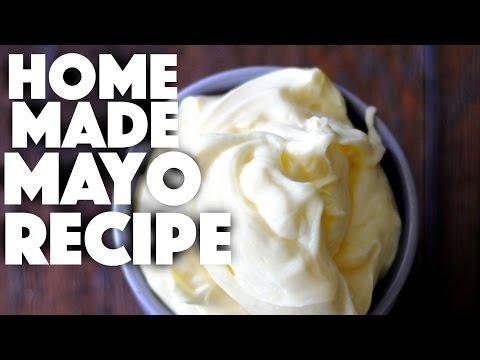 How to make homemade mayo – how to make mayonnaise