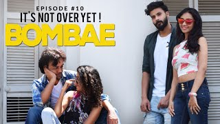BOMBAE | S1E10 | It's Not Over Yet | Latest Web Series