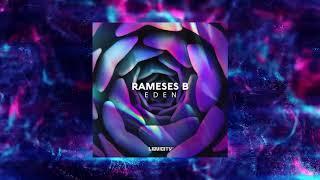 Rameses B - Eden
