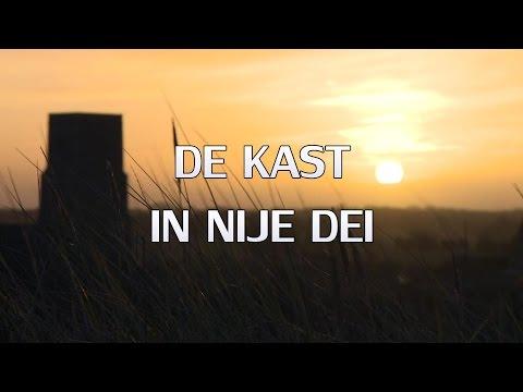 De Kast - In Nije Dei / Lyrics ♫