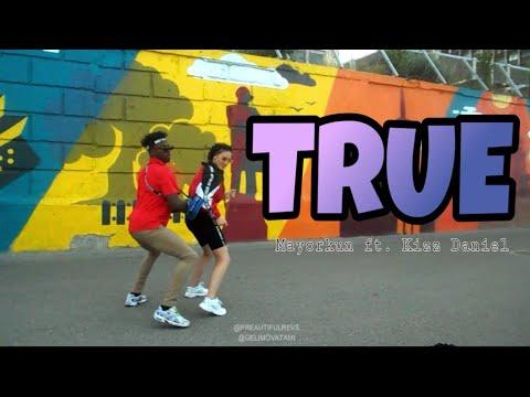 TRUE - MAYORKUN ft KIZZ DANIEL