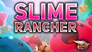 Выращиваем какую-то хрень - Slime Rancher