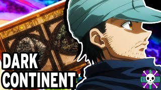 Everything We Know About The Dark Continent | Hunter X Hunter