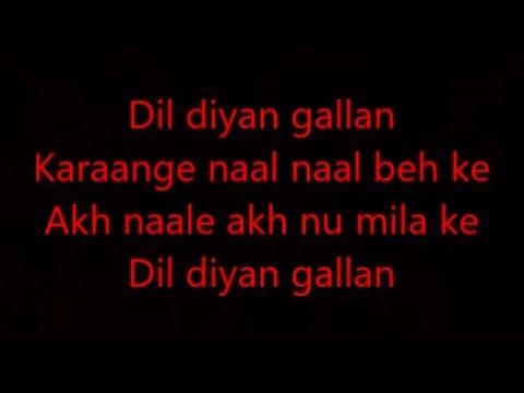dil-diya-gallan-with-lyrics-dil-diya-gallan-full-song-atif-aslam