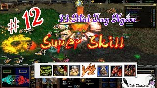 "# 12_ Mid 33 Tay Ngắn Card Team my_dy vs xfore: ""super skill"""