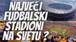 TOP 5 Zanimljivosti - Najveći Stadioni na Svetu