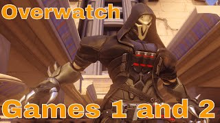 Overwatch Gameplay: Games 1 and 2