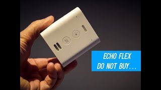 Do Not Buy The Amazon Echo Flex Before Watching This.....