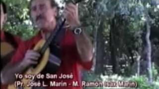 preview picture of video 'Yo soy de San José (José L. Marín - Ramón Isax Marín)'