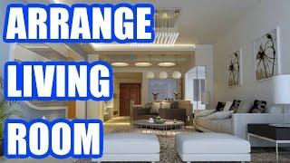 How To Arrange Living Room Furniture - Best Living Room Arrangement Ideas 2019