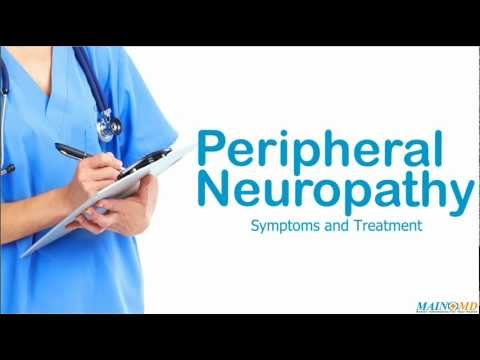 Video Peripheral Neuropathy ¦ Treatment and Symptoms