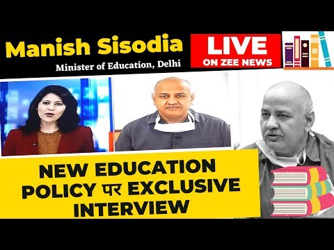 Hon'ble Dy CM Manish Sisodia's Interview with Zee News on New Education Policiy