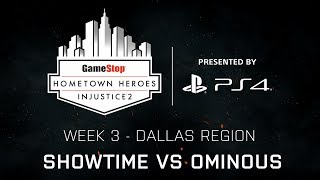 Injustice 2 - ShowTime vs Ominous - GameStop Hometown Heroes Week 3