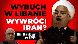 MÓJ SUBSKRYBOWANY KANAŁ –  Wybuch w Libanie wywróci Iran? Eli Barbur