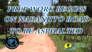 5/13/2017 Prep Work Begins on Naranjito Road