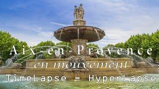 Aix-en-Provence - Timelapse - Hyperlapse (by Angel DEL CAMPO)