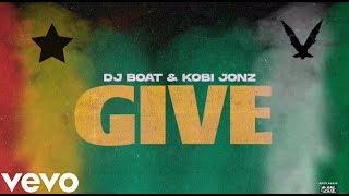 DJ BOAT Kobi Jonz – GIVE (VISUALIZER)
