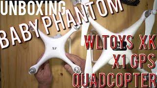 Baby Phantom WLToys XK X1 Unboxing