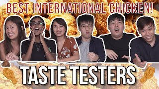 Best International Fried Chicken in Singapore | Taste Testers | EP 93