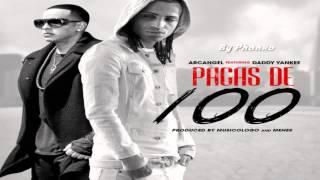 Pacas De 100 - Arcangel Ft Daddy Yankee Yandel Don Omar Zion Plan B Ken-y Y Dalmata