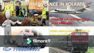 Lifeline Air Ambulance in Kolkata Existed to Treat Patient Safely