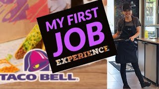 My First Job Experience: Taco Bell