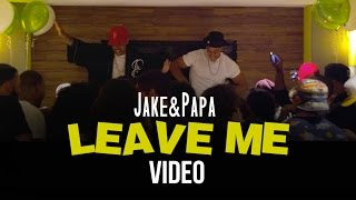 Jake&Papa - 'Leave Me' (Official Video) feat. DUBB & Karina Pasian