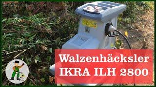 Der Leisewalzenhäcksler ILH 2800 - Unsere Erfahrungen