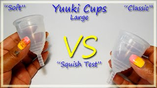 "Yuuki Soft & Classic ""Squish Test"" - Menstrual Cups"
