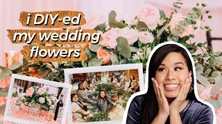 I Made My Wedding Floral Centerpieces And Decor | My DIY Experience, How To Get Started, And Costs
