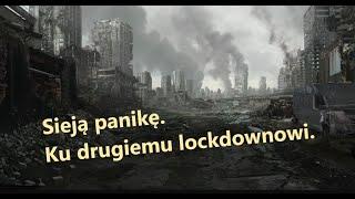 MÓJ NOWO SUBSKRYBOWANY KANAŁ – Panika ma wymusić drugi lockdown